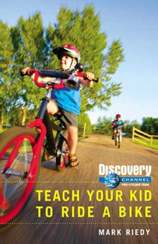 Teach Your Kid to Ride a Bike (Discovery Channel Pro Cycling Team)