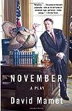 November, David Mamet, 0307388808