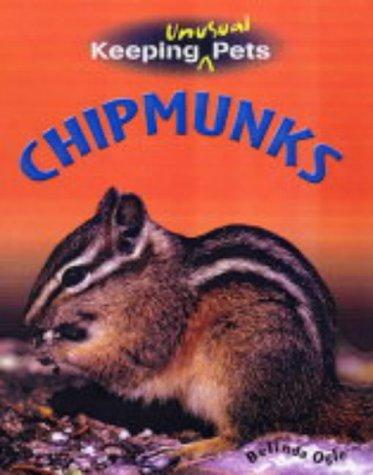 Read Online Chipmunks (Keeping Unusual Pets) pdf epub