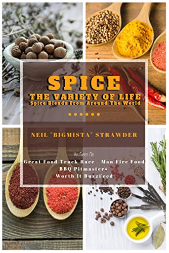 SPICE: The Variety of Life by Neil Strawder