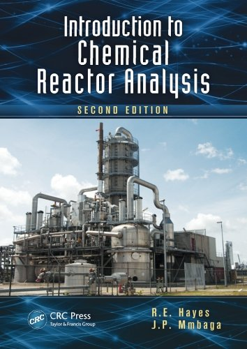 Introduction to Chemical Reactor Analysis, Second Edition