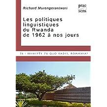 Les politiques linguistiques du Rwanda de 1962 à nos jours