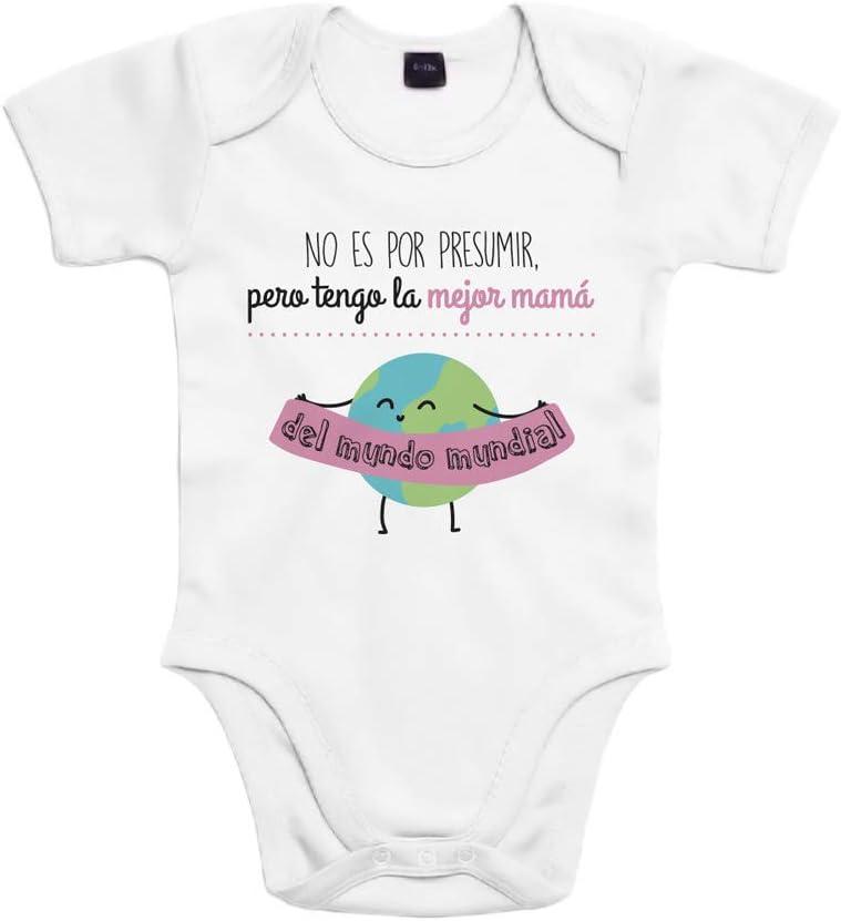 SUPERMOLON Body bebé algodón No es por presumir pero tengo la mejor mamá del mundo mundial 3 meses Blanco Manga corta