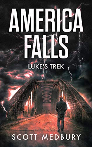 Luke's Trek (America Falls Book 5) by [Medbury, Scott]