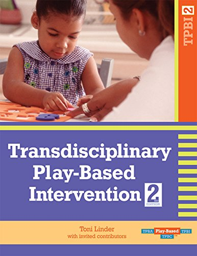 Transdisciplinary Play-Based Intervention, Second Edition (TPBI2)