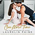 One More Time Audiobook by Laurelin Paige Narrated by Erin Mallon, Rupert Channing