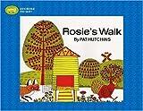 Rosie's Walk, Pat Hutchins, 1416908358