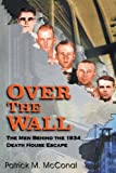 Over the Wall, Patrick M. McConal, 1571683658