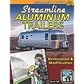 Streamline Aluminum Trailers Restoration Modification Restoration How To Sa Design