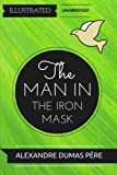 img - for The Man In The Iron Mask: By Alexandre Dumas: Illustrated & Unabridged book / textbook / text book