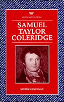 Samuel Taylor Coleridge (Writers and Their Work)
