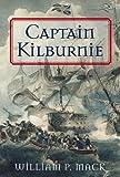 Captain Kilburnie, William P. Mack, 1557505861