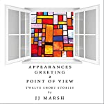 Appearances Greeting a Point of View | JJ Marsh