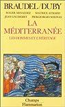 La Méditerranée. Tome 2 : Les hommes et l'héritage par Braudel