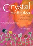 Crystal Meditation, Sue Parlett, 000765376X