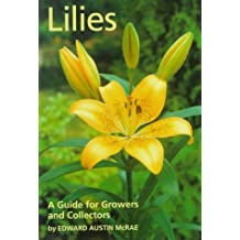 Lilies: A Guide for Growers and Collectors