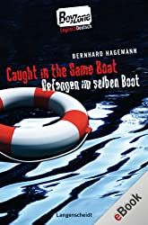 Caught in the Same Boat - Gefangen im selben Boot: Gefangen im selben Boot (Boy Zone)