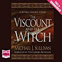 The Viscount and the Witch Hörbuch von Michael J. Sullivan Gesprochen von: Tim Gerard Reynolds