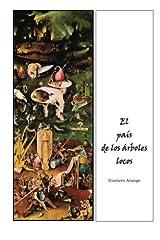 El pais de los arboles locos (Spanish Edition) Paperback