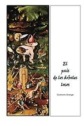 El pais de los arboles locos (Spanish Edition)