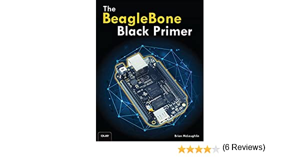 The beaglebone black primer brian mclaughlin ebook amazon fandeluxe Image collections