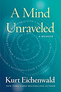 Book Cover: A Mind Unraveled: A Memoir