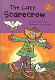 The Lazy Scarecrow, Jillian Powell, 140480062X