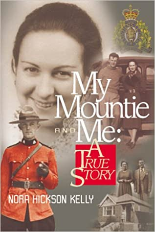 My Mountie and Me: A True Story