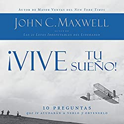 ¡Vive tu sueño! [Live your dream! ]