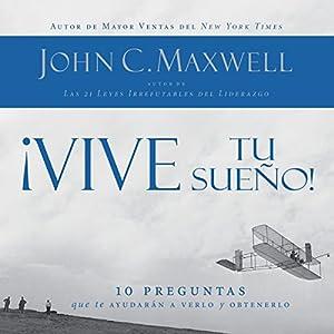 ¡Vive tu sueño! [Live your dream! ] Audiobook