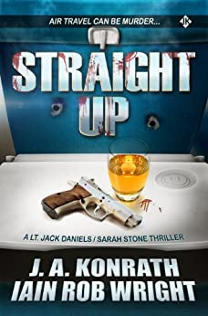 Straight Up by [Konrath, J.A., Wright, Iain Rob]