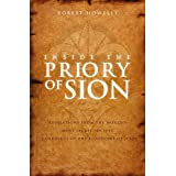 Inside the Priory of Sion: Revelations from the World's Most Secret Society - Guardians of the Bloodline of Jesus
