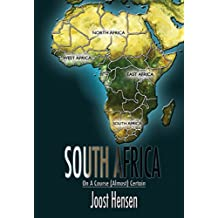 South Africa: On A Course (Almost) Certain