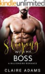Sleeping With My Boss: A Standalone N...