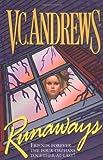 Runaways, V. C. Andrews, 0671007629