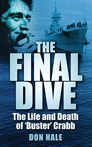 Final Dive: The Life and Death of Buster Crabb