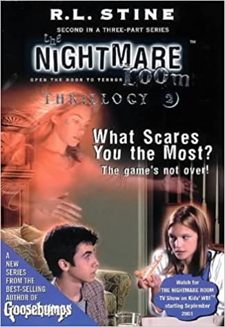 The Nightmare Room Thrillogy: What Scares You the Most? Bk.2 (The ...