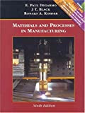 Materials and Processing Manufacturing Update, Degarmo, 0471656771