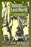 img - for Voices from a Lost World: Australian Women and Children in Papua New Guinea Before the Japanese Invasion (Australian historical fiction) book / textbook / text book