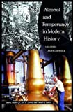 img - for Alcohol and Temperance in Modern History: An International Encyclopedia 2 Vol. Set book / textbook / text book