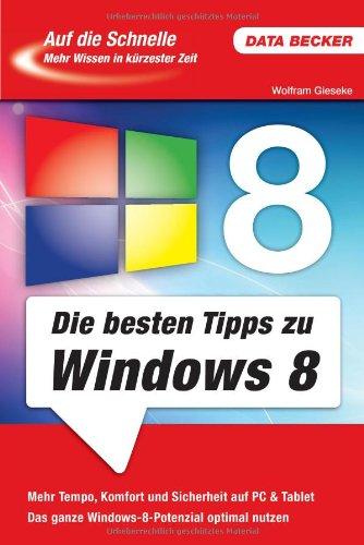 Auf die Schnelle: Die besten Tipps zu Windows 8
