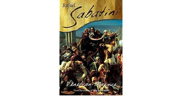 Venetian Masque (English Edition) eBook: Rafael Sabatini ...