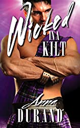 Wicked in a Kilt (Hot Scots Book 2)