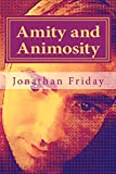 img - for Amity and Animosity book / textbook / text book