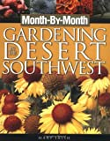 : Month-By-Month Gardening in the Desert Southwest