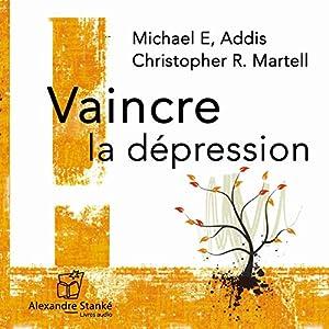 Vaincre la dépression | Livre audio