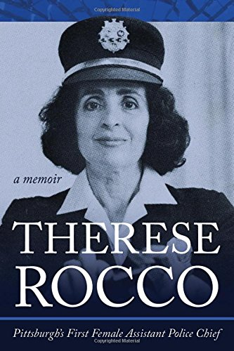 Therese Rocco: Pittsburgh's First Female Assistant Police Chief