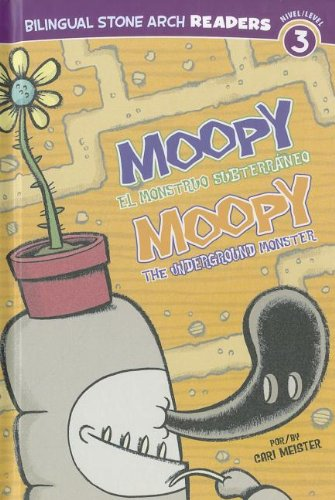 Moopy el Monstruo Subterráneo/Moopy the Underground Monster (Los Amigos Monstruos/Monster Friends) (Multilingual Edition) by Stone Arch Books
