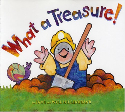 Image result for What a Treasure! written by Jane Hillenbrand