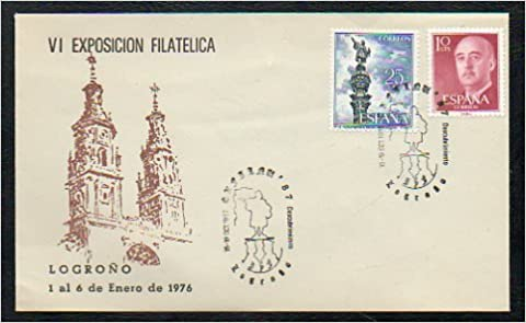 Filatelia. SOBRE CONMEMORATIVO. VI EXPOSICIÓN FILATÉLICA DE LOGROÑO. 1 al 6 de Enero de 1976. Mataselos Exfilan 87.: Amazon.es: Correos España.: Libros